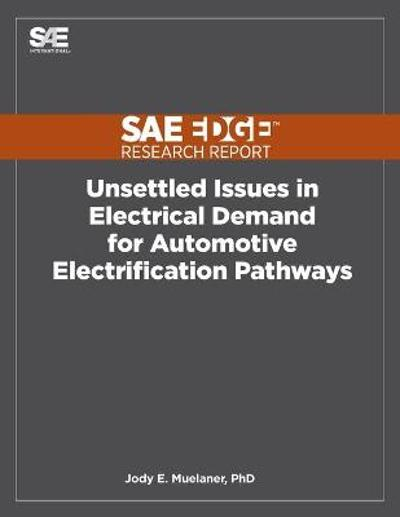 Unsettled Issues in Electrical Demand for Automotive Electrification Pathways - Jody E Muelaner