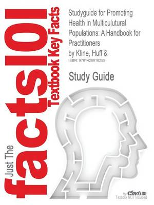Studyguide for Promoting Health in Multiculutural Populations - 1st Edition Huff & Kline