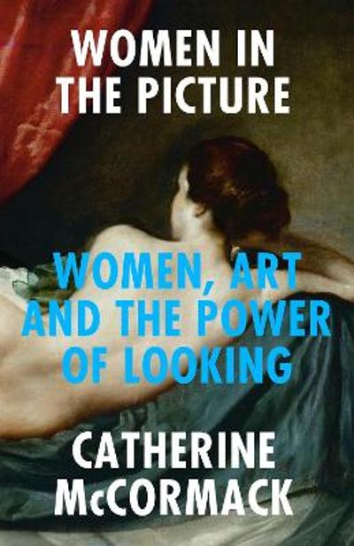 Women in the Picture - Catherine McCormack