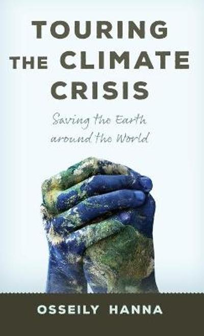 Touring the Climate Crisis - Osseily Hanna