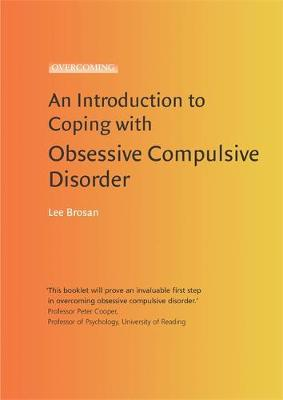 Introduction to Coping with Obsessive Compulsive Disorder - Leonora Brosan