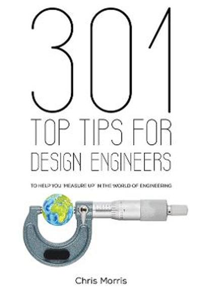 301 Top Tips for Design Engineers - Chris Morris