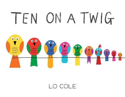 Ten on a Twig - Lo Cole