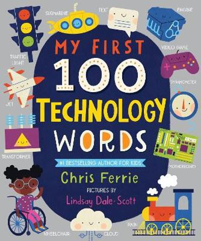 My First 100 Technology Words - Chris Ferrie