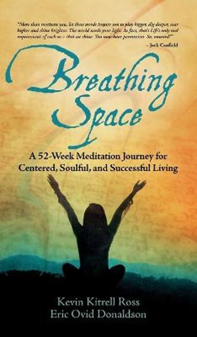 Breathing Space - Kevin Kitrell Ross