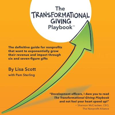 The Transformational Giving Playbook - Lisa Scott