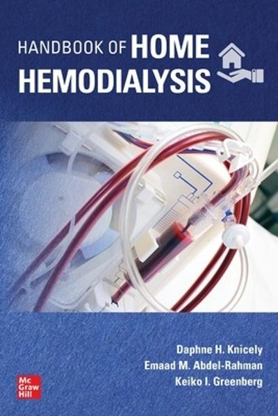 Handbook of Home Hemodialysis - Daphne H. Knicely
