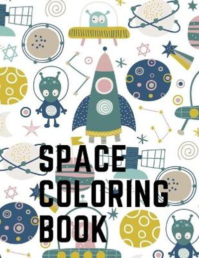 Space Coloring Book - Space Publishing