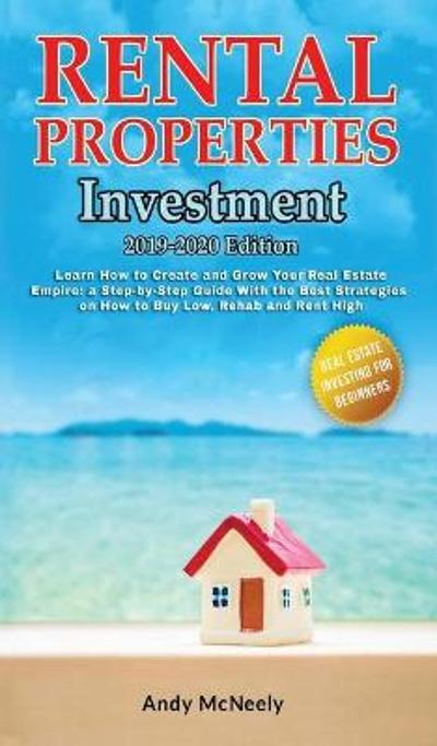 Rental Properties Investment - Andy McNeely