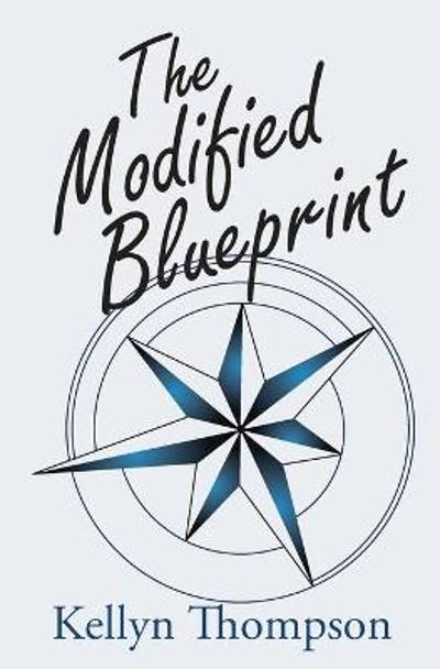 The Modified Blueprint - Kellyn Thompson