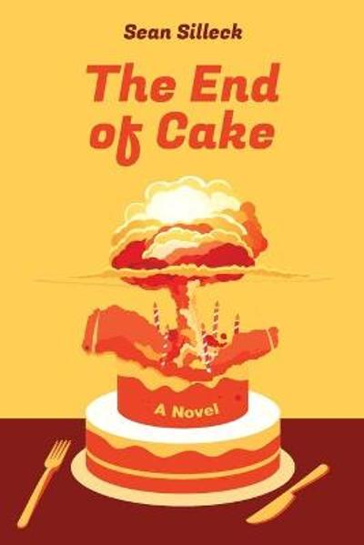 The End of Cake - Sean Silleck