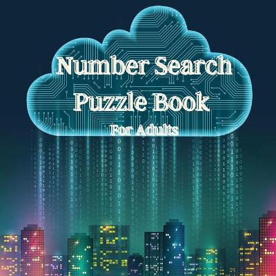 Number Search Puzzle Book for Adults - M&a Kpp