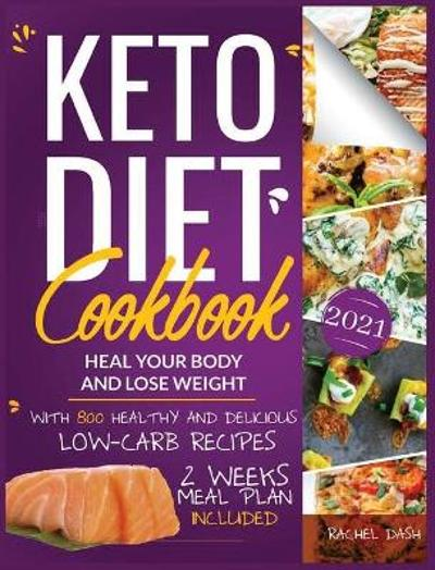 Keto Diet Cookbook - Rachel Dash