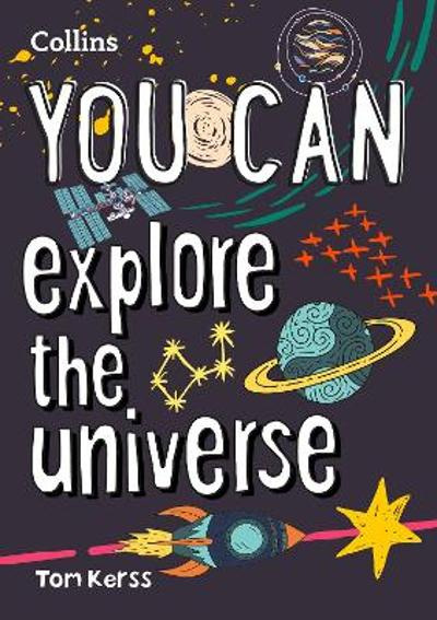 YOU CAN explore the universe - Tom Kerss