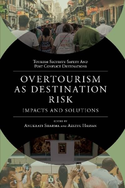 Overtourism as Destination Risk - Anukrati Sharma