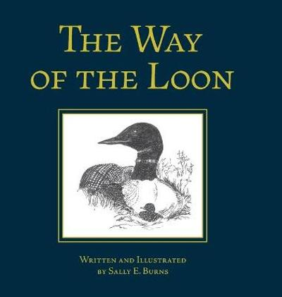 The Way of the Loon - Sally E Burns