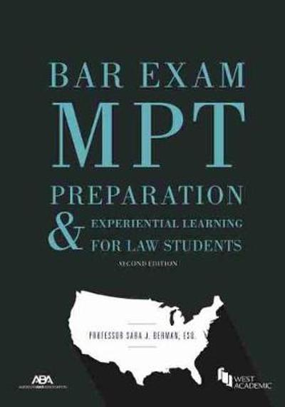 Bar Exam MPT Preparation & Experiential Learning for Law Students - Sara J. Berman