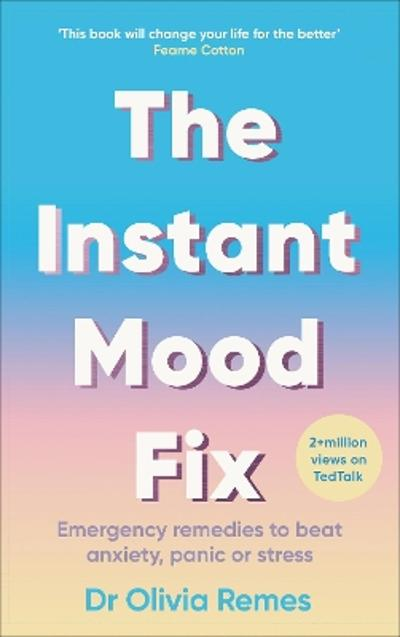 The Instant Mood Fix - Olivia Remes