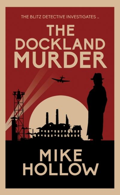 Dockland Murder - Mike Hollow