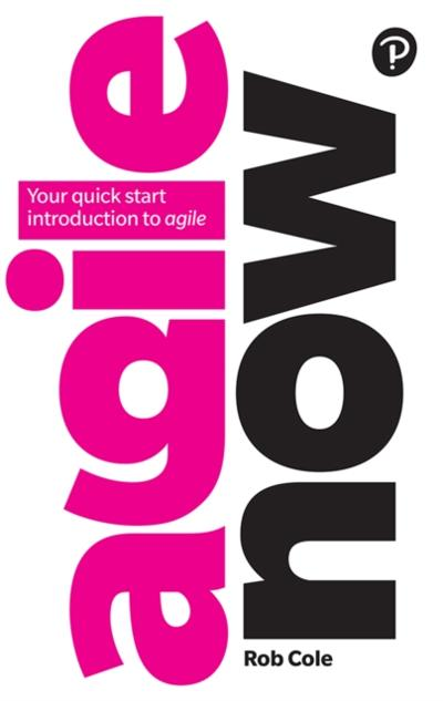 Agile Now ePub eBook - Rob Cole