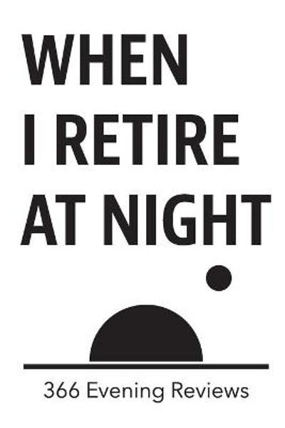 When I Retire at Night - Susan Gilpin