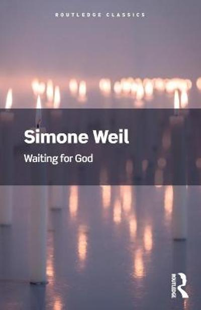 Waiting for God - Simone Weil