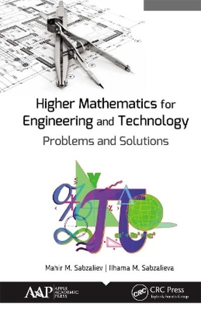 Higher Mathematics for Engineering and Technology - Mahir M. Sabzaliev
