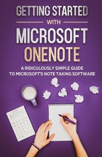 Getting Started With Microsoft OneNote - Scott La Counte
