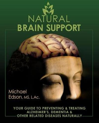 Natural Brain Support - Michael Edson