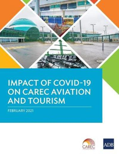 Impact of Covid-19 on Carec Aviation and Tourism - Asian Development Bank