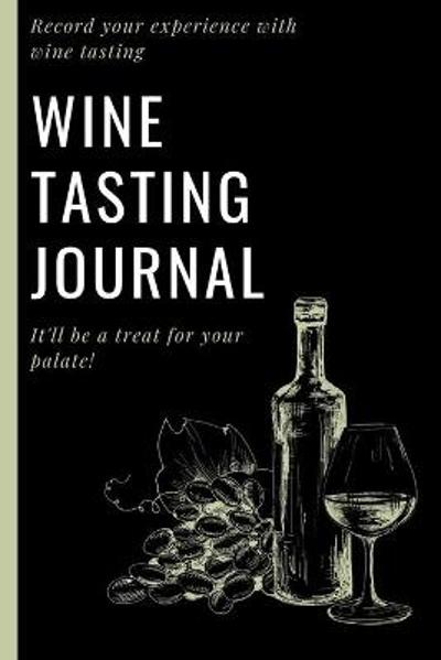 Wine Tasting Journal - Eightidd Ge Press