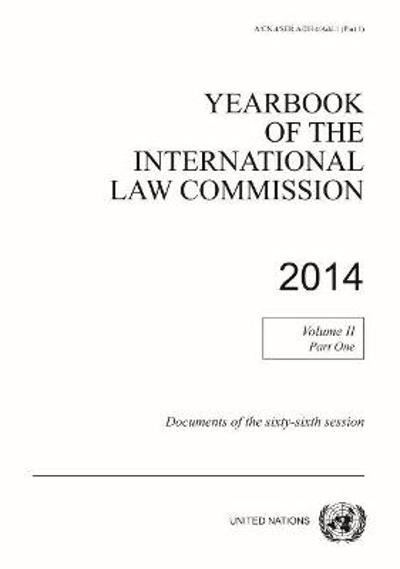 Yearbook of the International Law Commission 2014 - United Nations: International Law Commission