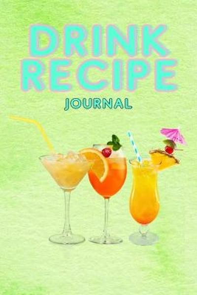 Drink Recipe Notebook - Mixology Masters