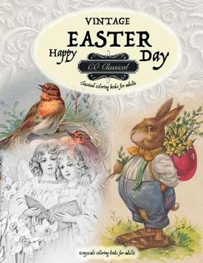VINTAGE EASTER Classical coloring books for adults. Grayscale coloring books for adults - Co Classical