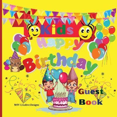 Kids Happy Birthday Guest Book - M4v Creative Designs Creative Designs