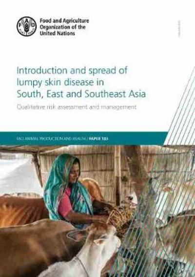 Introduction and Spread of Lumpy Skin Disease in South, East and Southeast Asia - X. Roche