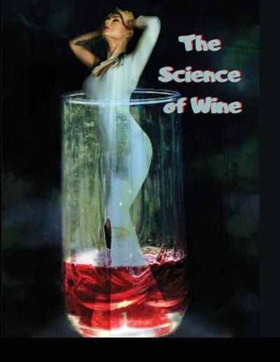 The Science of Wine - Mangy Maxim
