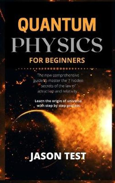 Quantum Physics for Beginners - Jason Test