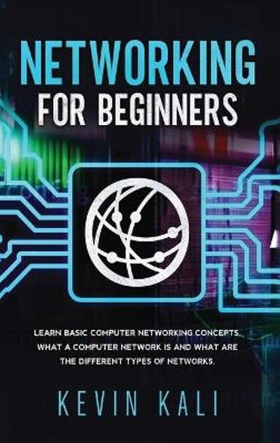 Networking For Beginners - Kevin Kali