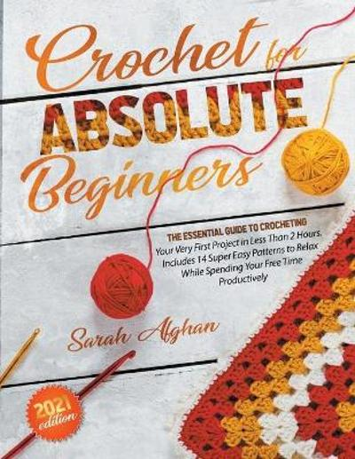 Crochet for Absolute Beginners - Sarah Afghan