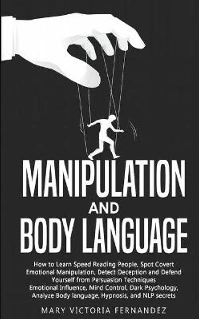 Manipulation and Body Language - Mary Victoria Fernandez