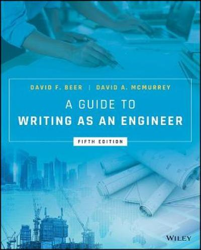A Guide to Writing as an Engineer - David F. Beer