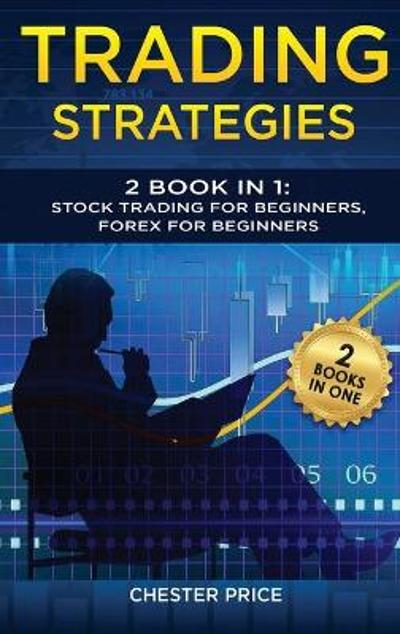 Trading Strategies - Chester Price