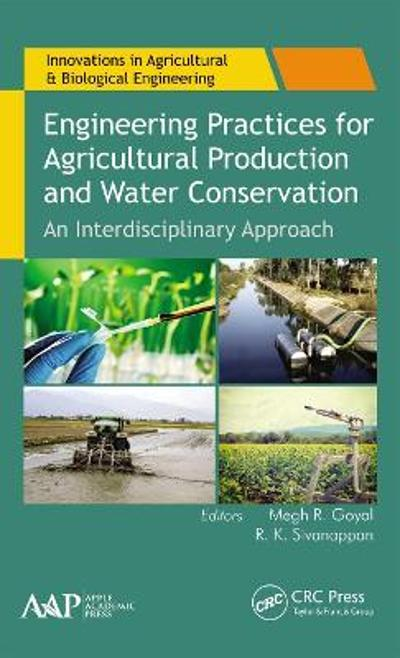 Engineering Practices for Agricultural Production and Water Conservation - Megh R. Goyal
