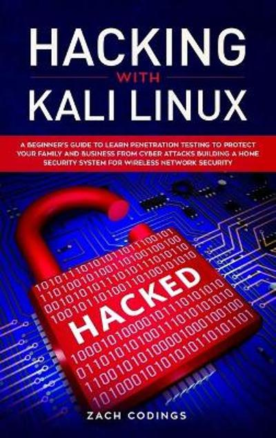 Hacking with Kali Linux - Zach Codings
