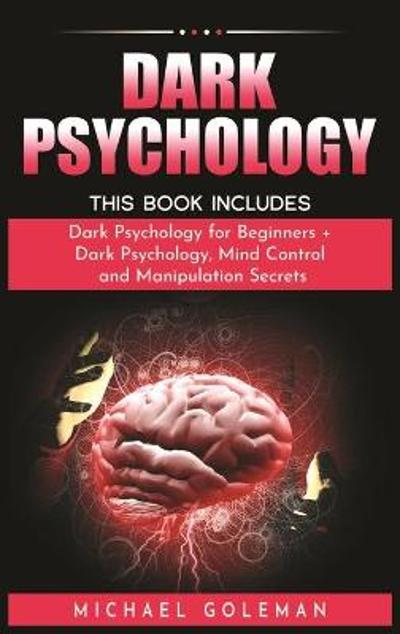 Dark Psychology - Michael Goleman