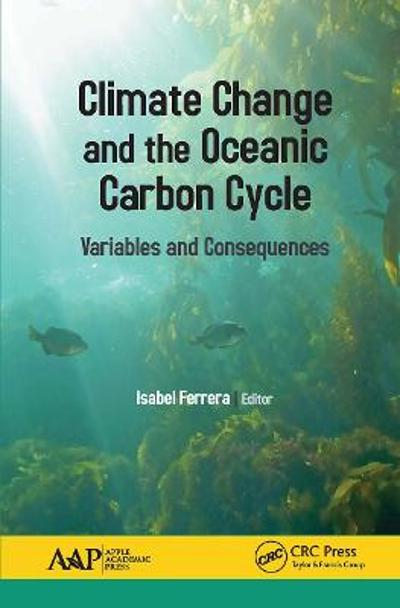 Climate Change and the Oceanic Carbon Cycle - Isabel Ferrera