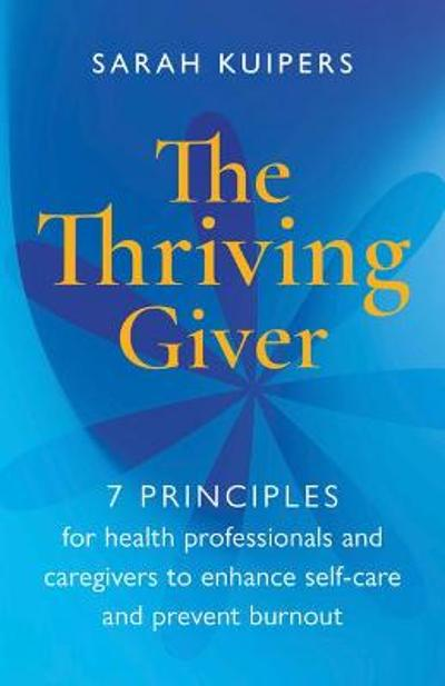 The Thriving Giver - Sarah Kuipers