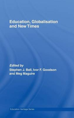Education, Globalisation and New Times - Stephen J. Ball