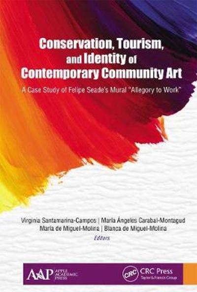Conservation, Tourism, and Identity of Contemporary Community Art - Virginia Santamarina-Campos